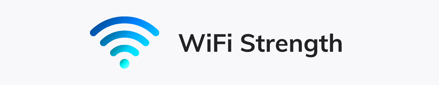 Wifi Icon with text that says WiFi Strength
